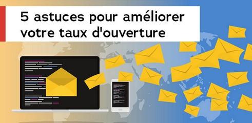 E-mailing: 5 astuces pour améliorer votre taux d'ouverture