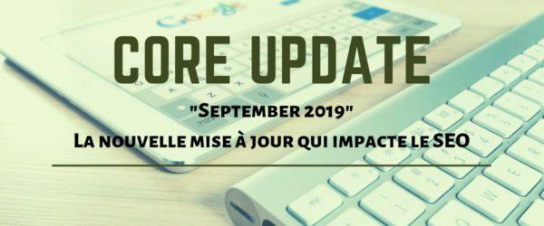 September core update 2019 - Mise à jour de Google, explications par Referenceur